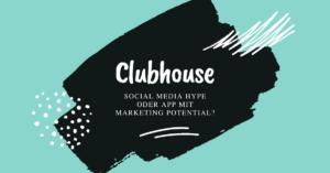 Clubhouse, Social media Hype oder App mit marketing potential?, blau, schwarz, weir
