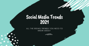 Social media Trends 2021, all the rising trends you need to know about, black, blue, white